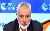 هنیه در مسکو درباره شهید سلیمانی چه گفت؟